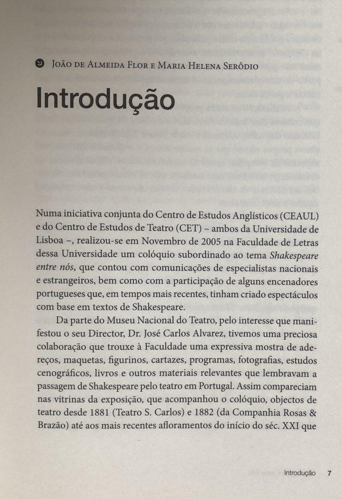SHAKESPEARE ENTRE NÓS Introdução, por J. A. Flor e M. Helena Serôdio, pág. 07
