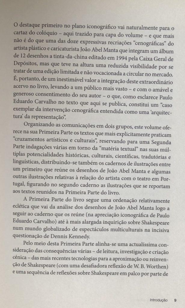 SHAKESPEARE ENTRE NÓS Introdução, por J. A. Flor e M. Helena Serôdio, pág. 09